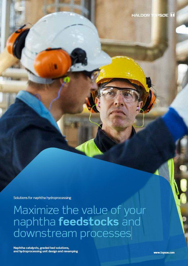 Maximize the value of your naphtha feedstocks and downstream processes